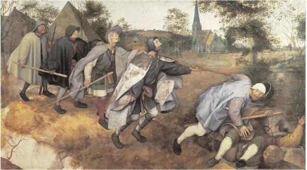 The Blind Leading the Blind, by Pieter Bruegel the Elder (1568)